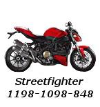 Streetfighter 1198-1098-848